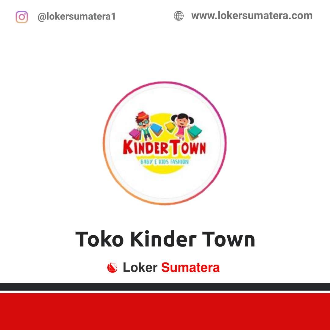 Lowongan Kerja Pekanbaru: Toko Kinder Town Oktober 2020