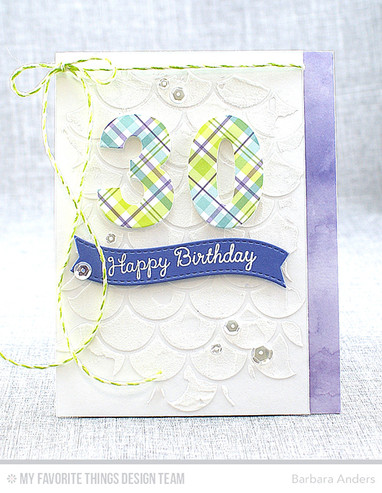 Handmade card from Barbara Anders featuring Lisa Johnson Designs You're the Sweetest stamp set, Big Numbers and Blueprints 25 Die-namics, and Cascading Scallop stencil #mftstamps