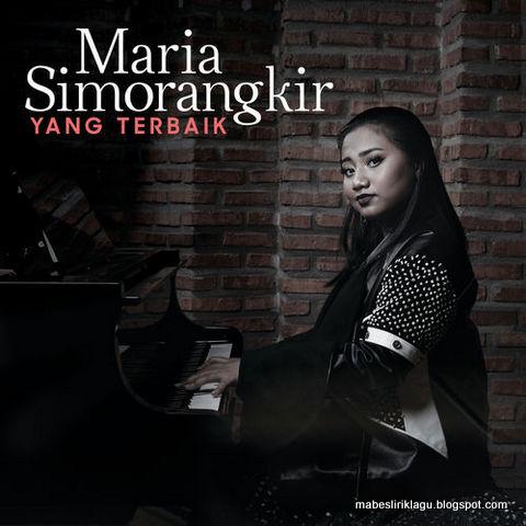 Maria Simorangkir - Yang Terbaik Lirik