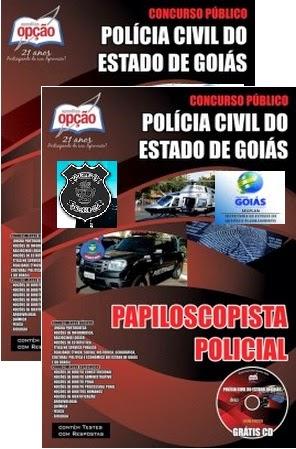 Apostila Concurso Polícia Civil do Estado de Goiás para Papiloscopista Policial de Goiás (PCGO).