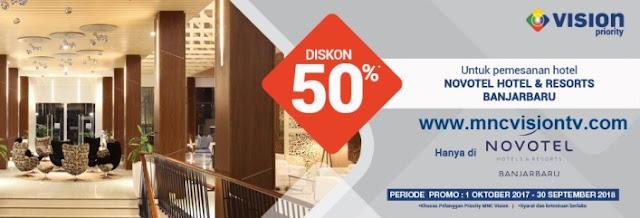 MNC Vision Priority - Diskon 50% Di Novotel  Banjarbaru Airport Hotel
