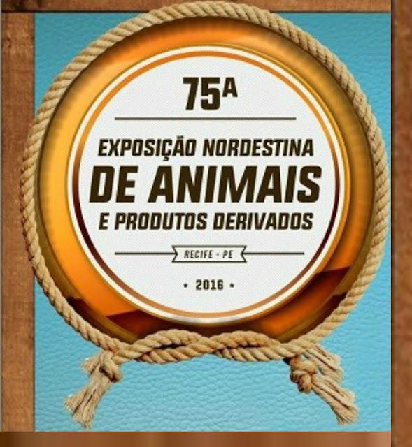 75ª edição da  Exposição Nordestina de Animais e Produtos Derivados no Parque de Exposição do Cordeiro, que fica na Avenida Caxangá