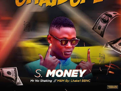 MUSIC: S Money _ Omagbope