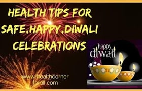 Health Tips For Safe, Happy,Diwali Celebrations -2018