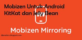 Cara pengaturang mobizen untuk android kitkat