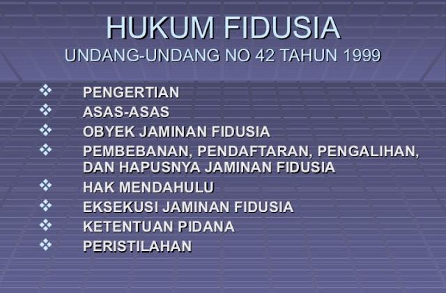 Berikut Ini PR Besar Untuk Revisi UU Jaminan Fidusia