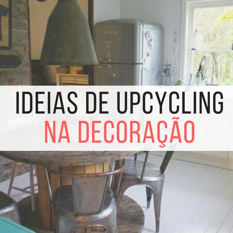 Ideias de Upcycling na decoração