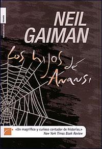 Los hijos de Anansi – Neil Gaiman