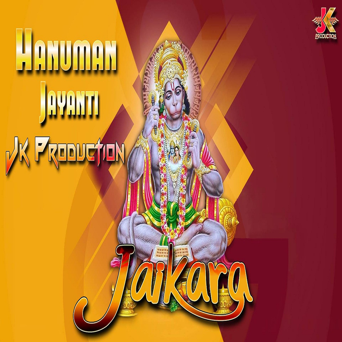 Jai Baba Ki - Hanuman Jayanti - ( JK Production )