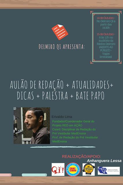 Participe: Aulão de REDAÇÃO para o ENEM - Curso Delmiro QI (15/10)
