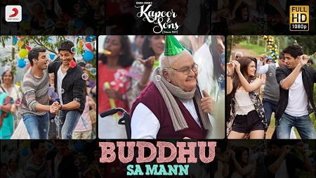 Buddhu Sa Mann Kapoor & Sons New Indian Video Songs 2016 Sidharth Alia Fawad and Rishi Kapoor