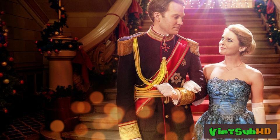 Phim Hoàng Tử Giáng Sinh VietSub HD | A Christmas Prince 2017