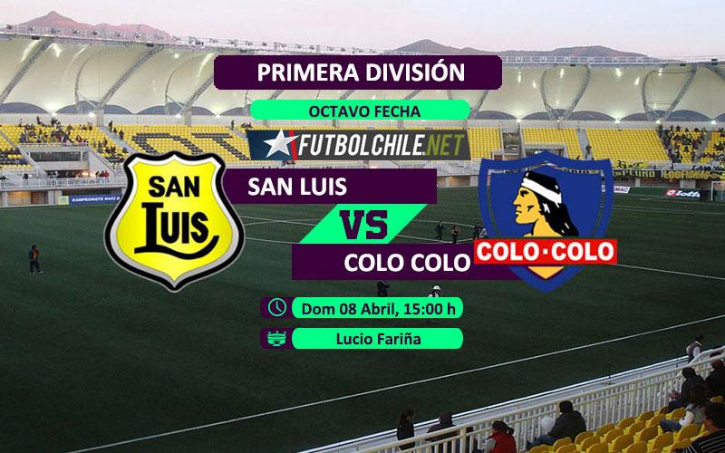 San Luis vs Colo Colo: Previa, horario, dónde ver en vivo por TV y online por la Primera División