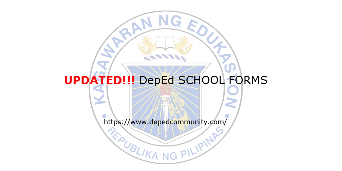 Updated DepEd School Forms - DepEd Community