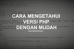 Cara Melihat Versi PHP di Wordpress dengan Mudah
