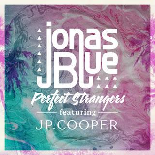Jonas Blue - Perfect Strangers (feat. JP Cooper) on iTunes