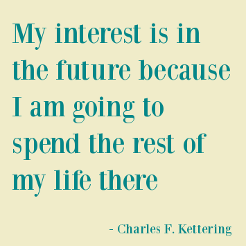 Future Quotes About Life