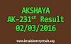 AKSHAYA AK 231 Lottery Result 02-03-2016