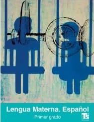 Lengua Materna Español Primer grado Libro para el alumno 2018-2019