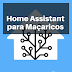 Home Assistant para Maçaricos: Vamos automatizar a tua casa?