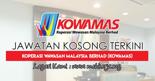 Jawatan Kosong Terkini 2018 di Koperasi Wawasan Malaysia Berhad (KOWAMAS)