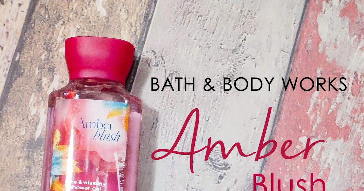 Bath Amp Body Works Shower Gel Amber Blush Talkative Tya