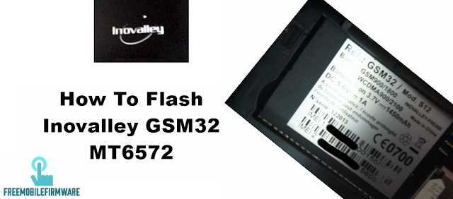 How To Flash Inovalley GSM32 MT6572 Tested Firmware