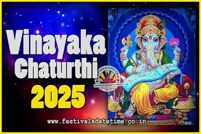 2025 Vinayaka Chaturthi Vrat Yearly Dates, 2025 Vinayaka Chaturthi Calendar