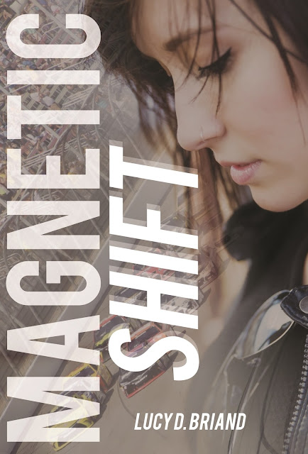 Magnetic Shift by Lucy D. Briand & $25 Gift Card Giveaway!