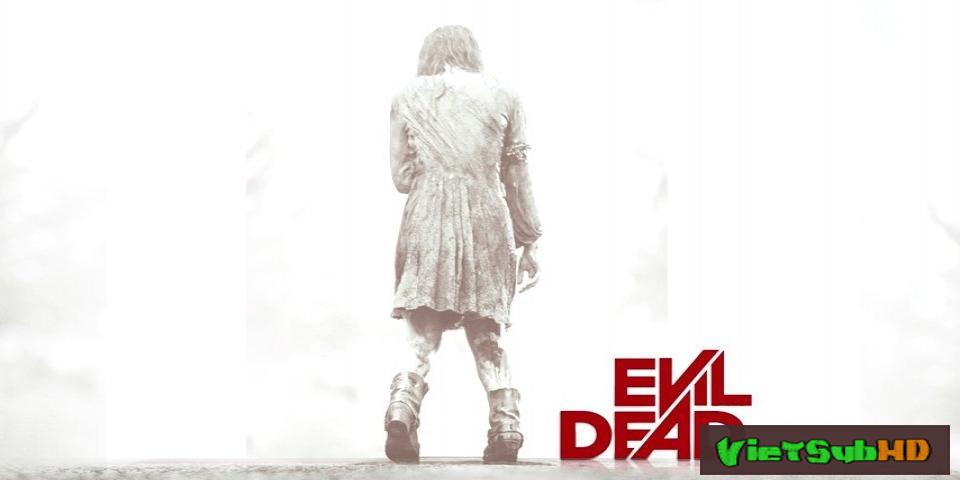 Phim Ma Cây VietSub HD | Evil Dead 2013