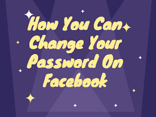 How you can change your password on Facebook