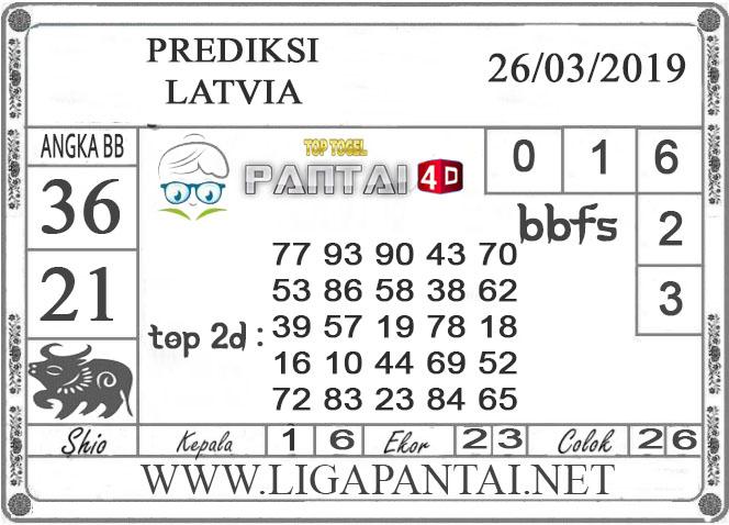 """Prediksi Togel """"LATVIA"""" PANTAI4D 26 MARET 2019"""