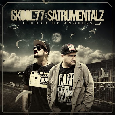 Skool 77 & Satrumentalz - Ciudad de angeles (Mexico & Chile)