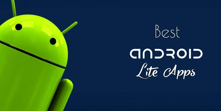 best android lite apps for sartphone