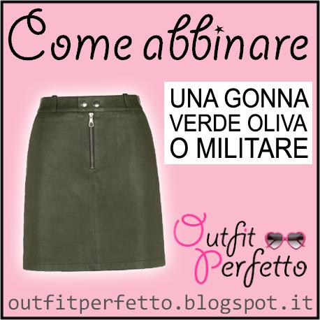 0f84108b501 Come abbinare una GONNA VERDE OLIVA / VERDE MILITARE (outfit  Autunno/Inverno)