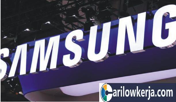 INFO Lowongan Kerja Operator Produksi Bulan Agustus 2017 Untuk PT.Samsung
