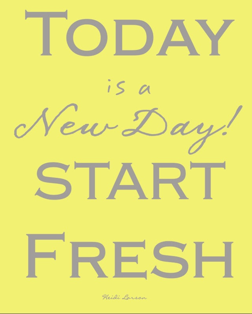 Fresh Start Quotes: Fashion, Beauty, Fitness