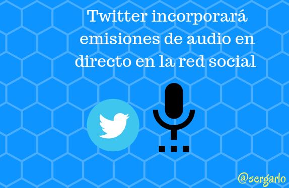Twitter, redes sociales, sociales, audio, directo, emisiones