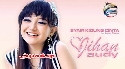 Download Kumpulan Lagu Jihan Audy Mp3 Full Album Terbaik