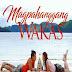 Magpahanggang Wakas December 6, 2016