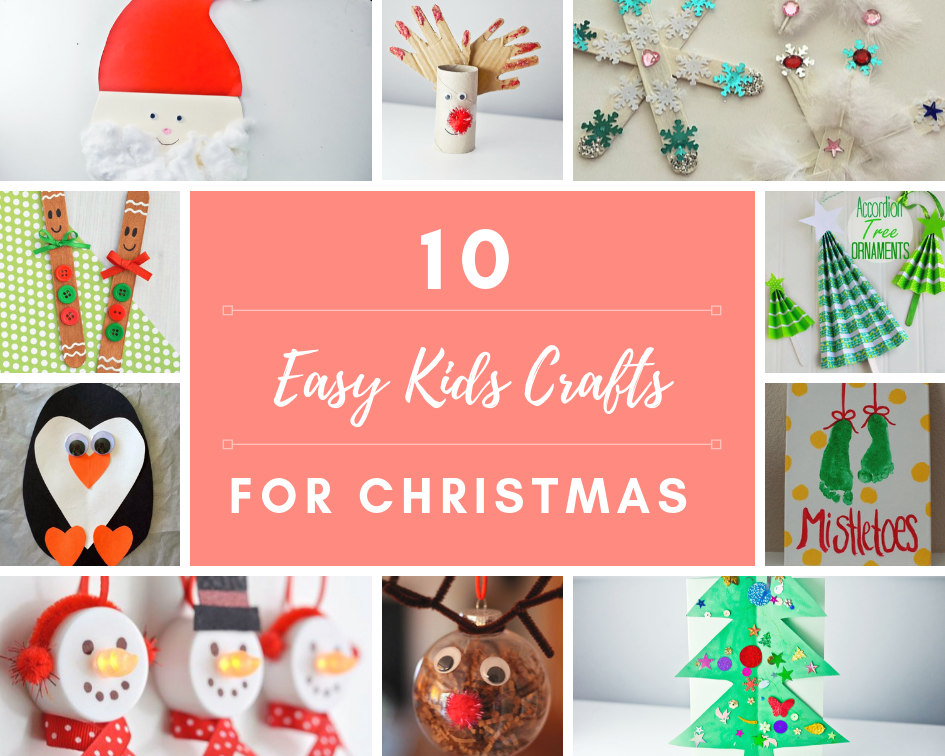 10 Really Easy Kids Crafts For Christmas An Award Nominated Family