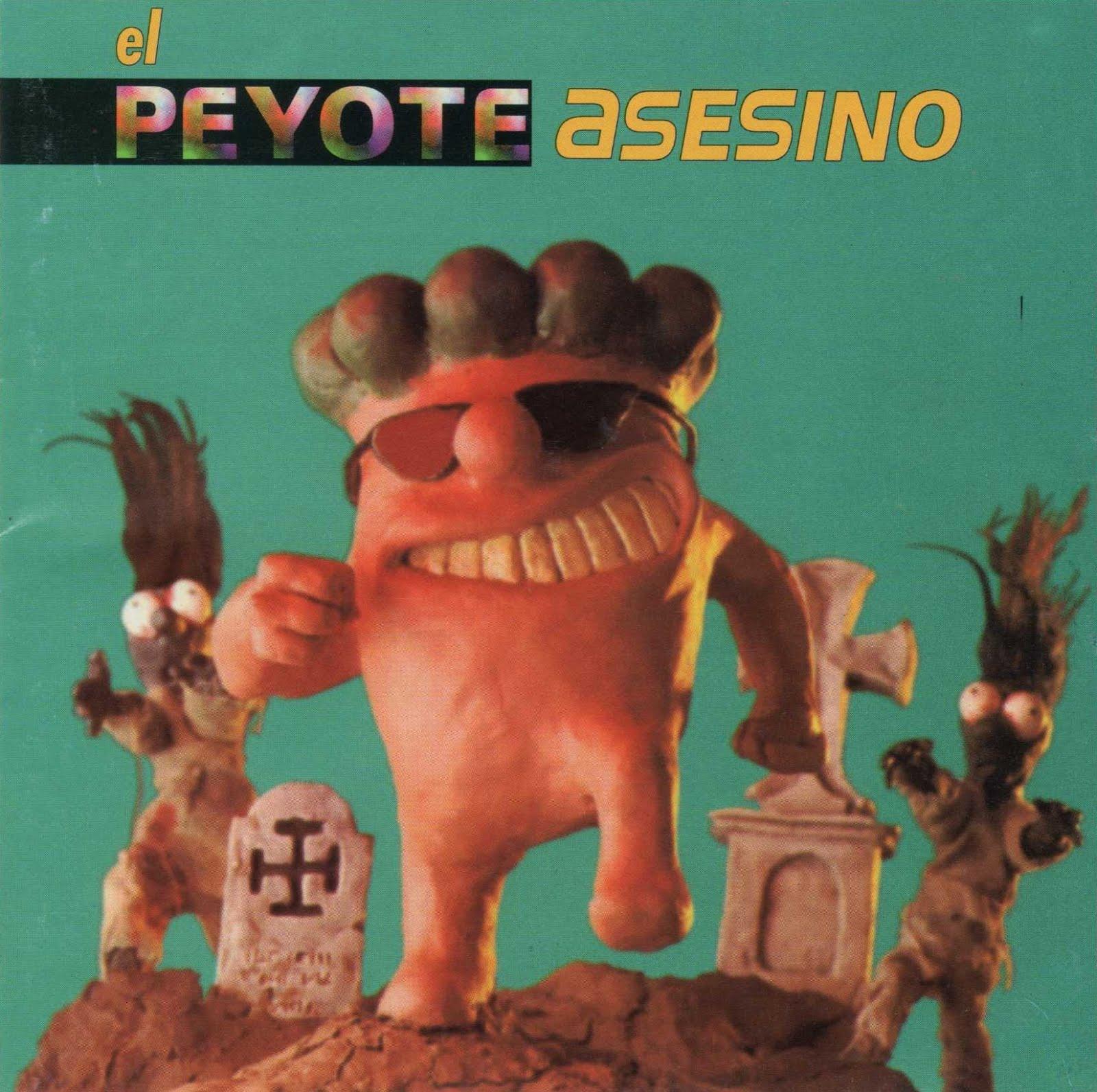 discografia de el peyote asesino
