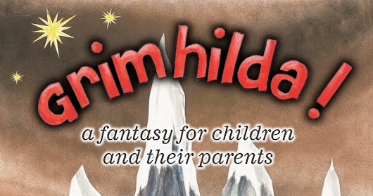 New review of Grimhilda!