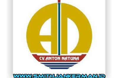 Lowongan CV. Anton Natuna Pekanbaru Juni 2018