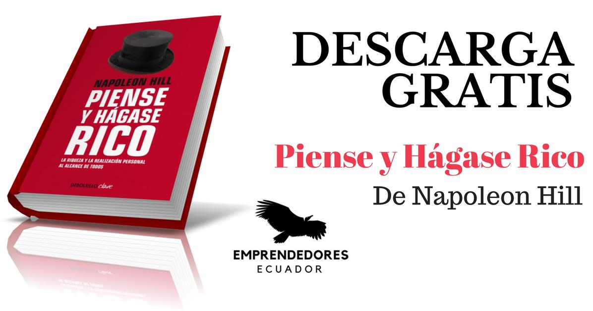 """Descarga GRATIS El Libro """"Piense Y Hágase Rico"""" De"""