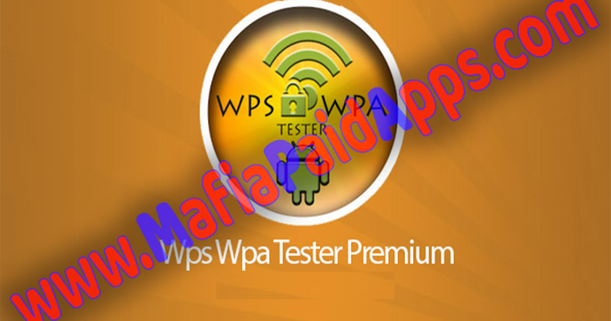Wps Wpa Tester Premium v3 8 2 build 75 Apk for Android