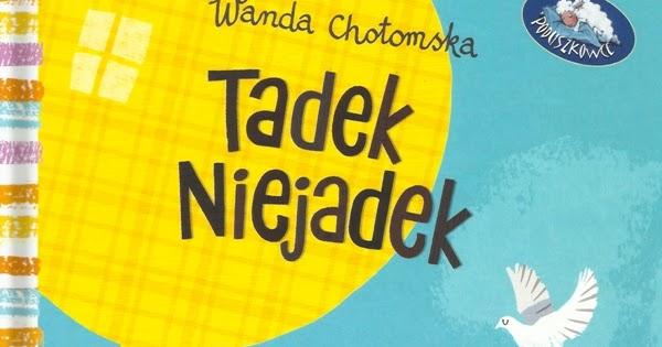 Książeczki Synka I Córeczki Tadek Niejadek