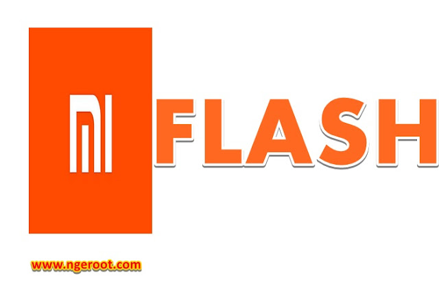 MI FLASH TERBARU UPDATE 2018