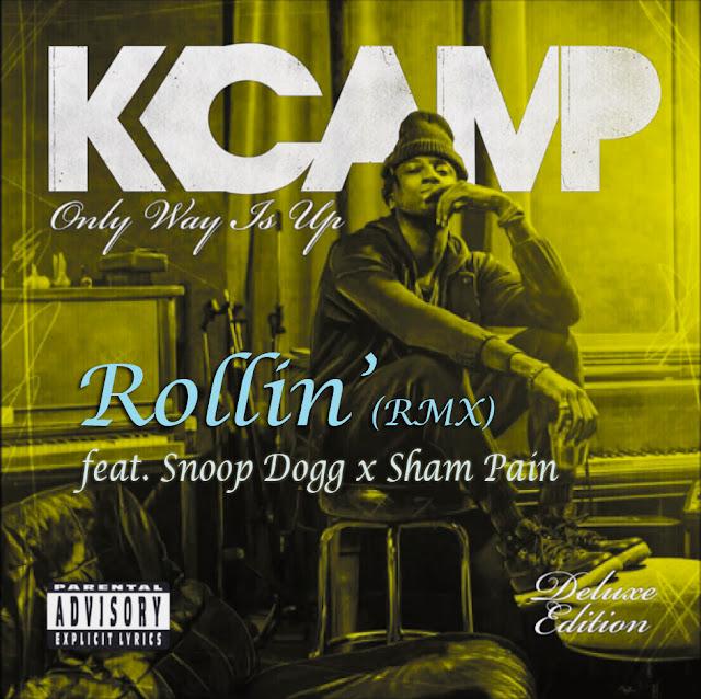 K Camp - Rollin' (RMX) ft. Snoop Dogg x Sham Pain