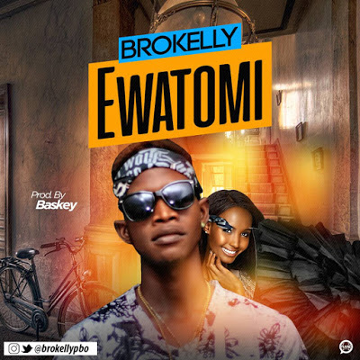 Music:Brokelly_Ewatomi